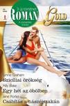 Ally Blake; Jane Porter Lynne Graham; - Romana Gold 25. - Szicíliai örökség; Egy hét az öbölben; Csábítás a nászéjszakán [eKönyv: epub, mobi]