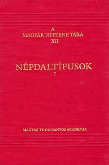 Paksa Katalin - A magyar népzene tára XII. Népdaltípusok 7.