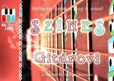 Balogh Gábor - SZÍNES GITÁROVI - ZENETANULÁS LEGEGYSZERŰBBEN
