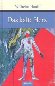 Wilhelm Hauff - Das kalte Herz [antikvár]