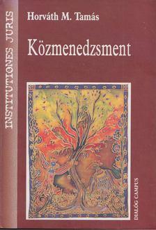 Horváth M. Tamás - Közmenedzsment [antikvár]
