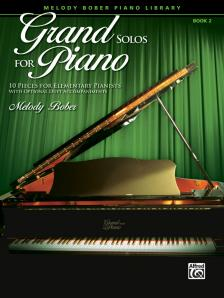 BOBER, MELODY - GRAND SOLOS FPR PIANO SOLOS BOOK 2 - 10 PIECES FOR ELEMENTARY PIANISTS WIRH OPTIONAL DUET ACC.