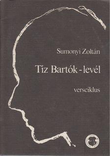 Sumonyi Zoltán - Tíz Bartók-levél [antikvár]