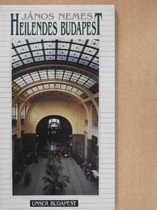 Nemes János - Heilendes Budapest [antikvár]