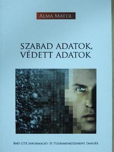 Hullám Gábor - Szabad adatok, védett adatok [antikvár]