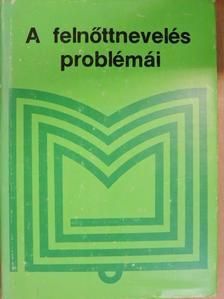 A. D. Jurov - A felnőttnevelés problémái [antikvár]