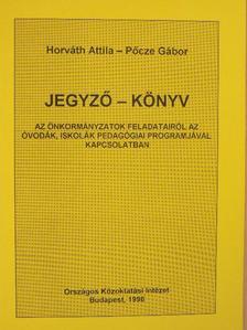 Horváth Attila - Jegyző - könyv [antikvár]