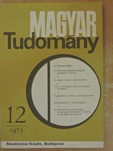 Bóna Ervin - Magyar Tudomány 1973. december [antikvár]