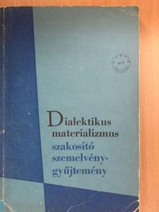 Dr. Horváth József - Dialektikus materializmus [antikvár]