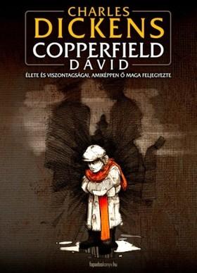 Charles Dickens - Copperfield Dávid