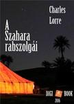 CHARLES LORRE - A Szahara rabszolgái [eKönyv: epub, mobi]