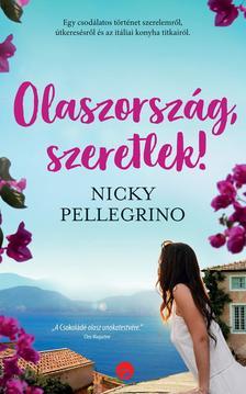 Nicky Pellegrino - Olaszország, szeretlek!