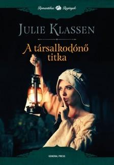 Julie Klassen - A társalkodónő titka [eKönyv: epub, mobi]