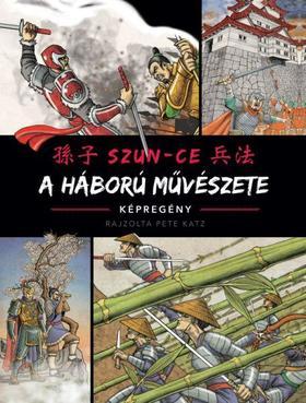 Szun-ce - A háború művészete