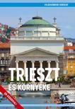 Juszt Róbert - Trieszt és környéke