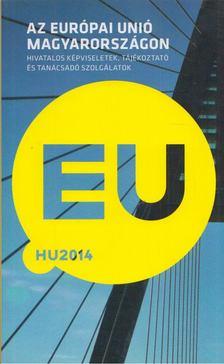 Az Európai Unió Magyarországon [antikvár]