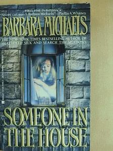 Barbara Michaels - Someone in the House [antikvár]