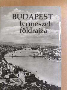 Dr. Szilárd Jenő - Budapest természeti földrajza [antikvár]