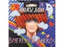 ISMERETLEN ISMERŐS CD ÉNEK: HALÁSZ JUDIT