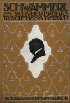 Bartsch, Rudolf Hans - Schwammerl [antikvár]