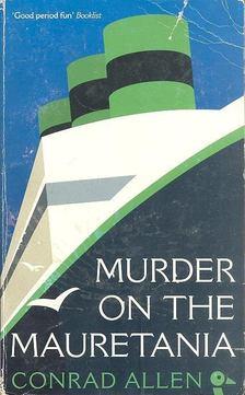 ALLEN, CONRAD - Murder on the Mauretania [antikvár]