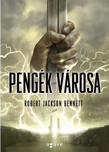 Robert Jackson Bennett - Pengék városa
