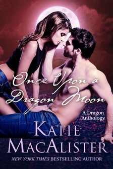 MacAlister Katie - Once Upon a Dragon Moon [eKönyv: epub, mobi]