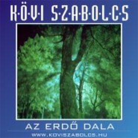 Kövi Szabolcs - ERDŐ DALA - CD -