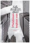 Taffy Brodesser-Akner - Fleishman bajban van [eKönyv: epub, mobi]