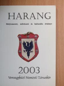 Bányai János - Harang 2003 [antikvár]