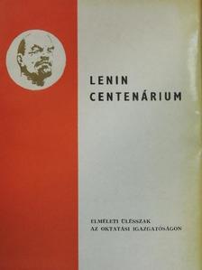 Dr. Bán Károly - Lenin Centenárium [antikvár]