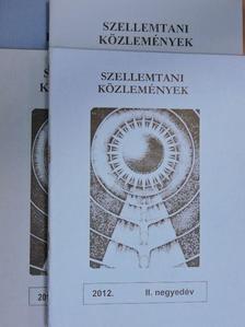 Szemlér Ferenc - Szellemtani közlemények 2012. I-IV. negyedév [antikvár]