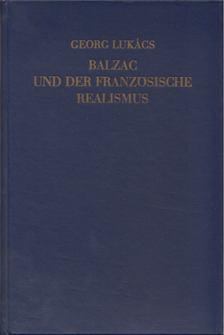 Georg Lukács - Balzac und der franzosische realizmus [antikvár]