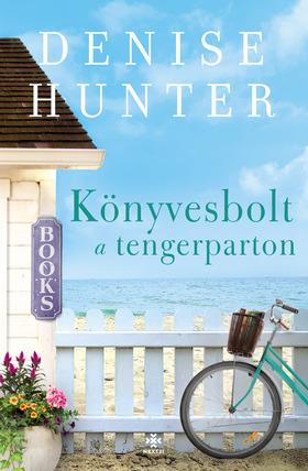 Denise Hunter - Könyvesbolt a tengerparton [eKönyv: epub, mobi]