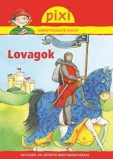 Cordula Thörner - LOVAGOK - PIXI ISMERETTERJESZTŐ FÜZETEI
