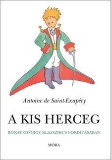 SAINT-EXUPÉRY, ANTIONE DE - A KIS HERCEG - PUHA BORÍTÓS