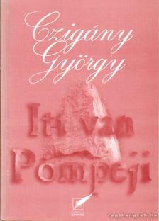 BERTÓK LÁSZLÓ - Itt van Pompeji [antikvár]