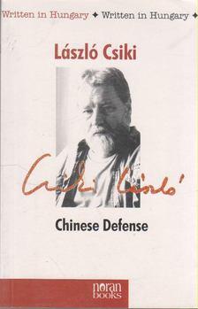 Csiki László - Chinese Defense [antikvár]