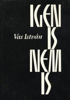Vas István - Igen is, nem is [antikvár]