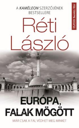 RÉTI LÁSZLÓ - Europa, Falak mögött ###