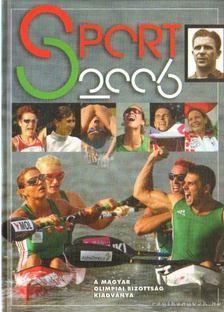 Gyárfás Tamás (szerk.) - Sport 2006 [antikvár]