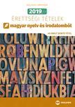 Árva László, Simon Ferenc - 2019. évi érettségi tételek magyar nyelv és irodalomból (40 emelt szintû tétel)
