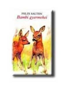 Felix Salten - Bambi gyermekei