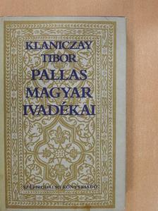 Klaniczay Tibor - Pallas magyar ivadékai [antikvár]