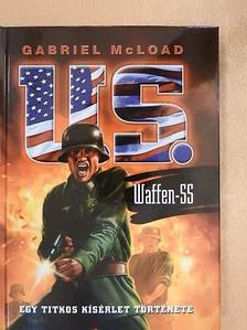 Gabriel McLoad - U. S. Waffen-SS [antikvár]