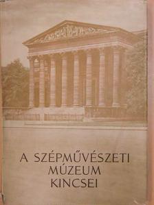 A Szépművészeti Múzeum kincsei [antikvár]
