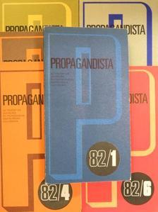 Benke József - Propagandista 1982/1-6. [antikvár]