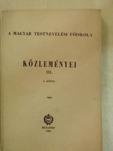 Antal József - A Magyar Testnevelési Főiskola Közleményei III/1. [antikvár]