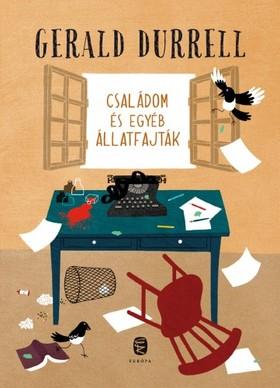 Gerald Durrell - Családom és egyéb állatfajták [eKönyv: epub, mobi]