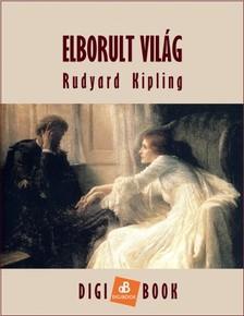 Rudyard Kipling - Elborult világ [eKönyv: epub, mobi]